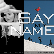 Grete Eliassen's Say My Name Film