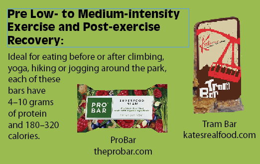 Pre Low- to Medium-intensity Exercise and Post-exercise Recovery:Ideal for eating before or after climbing, yoga, hiking or jogging around the park, each of these bars have 4–10 grams of protein and 180–320 calories.